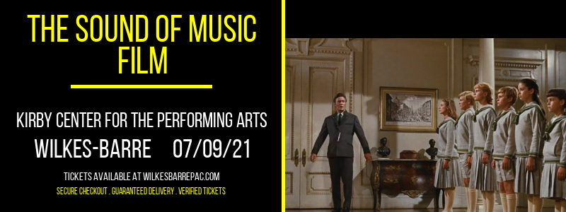 The Sound of Music - Film at Kirby Center for the Performing Arts