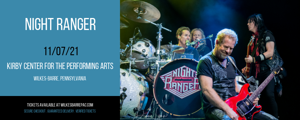 Night Ranger at Kirby Center for the Performing Arts