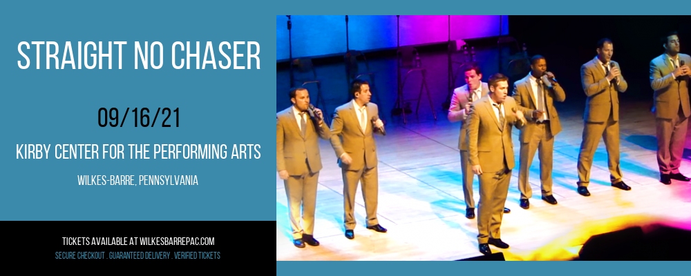 Straight No Chaser at Kirby Center for the Performing Arts